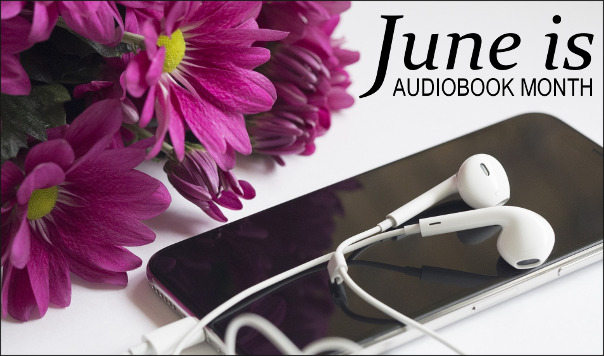 June_is_Audiobook_Month2018